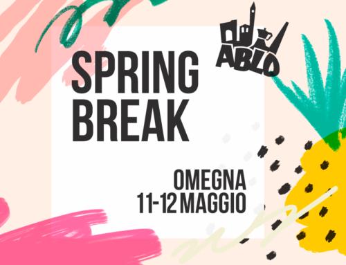 SPRING BREAK 2019 / 11-12 maggio